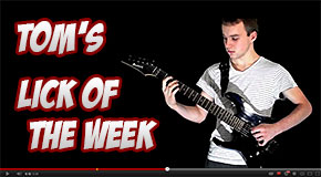 Tom's Lick of the Week : Lesson 30