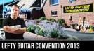 Lefty Guitar Convention 2013 With Jon Way