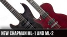 Chapman ML-1 and ML-2 Left Handed Guitars