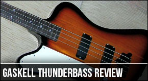 Review : Gaskell Thunderbass