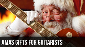 5 Killer Xmas Gift Ideas for Guitarists