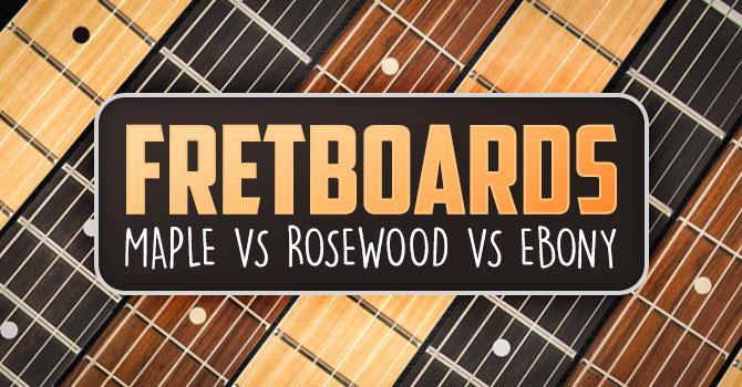 Best Wood For Guitar Fretboard