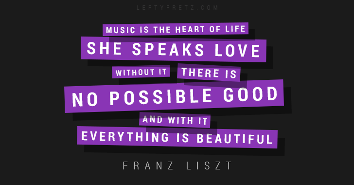 Franz Liszt Music Quote