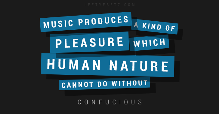 Confucious Music Quote
