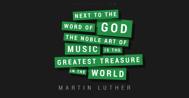 Martin Luther Music Quote