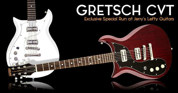 Gretsch Corvette Special Run Left Handed Guitars