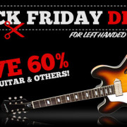 Black Friday Deals For Left Handed Guitar Players