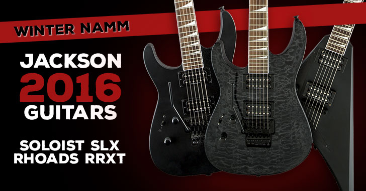 2016 Jackson Left Handed Guitars