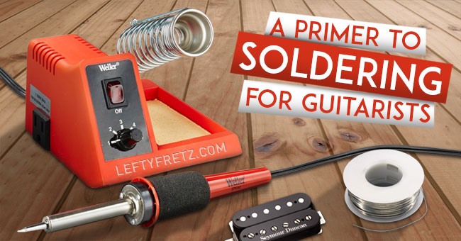 Learn To Solder Guitar Wiring