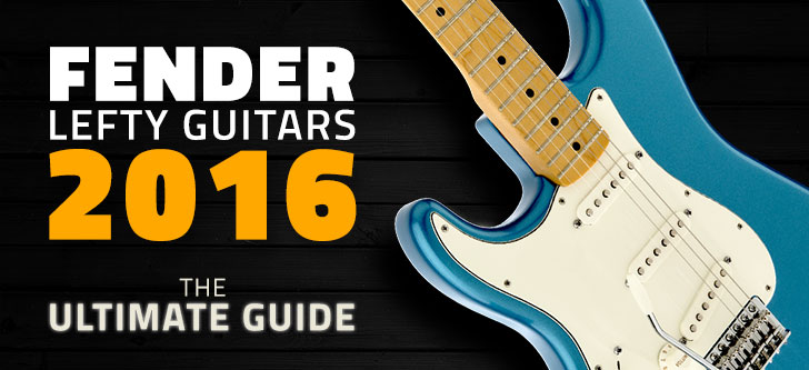 Fender Southpaw Guitars