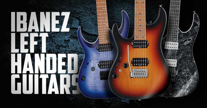 Left Handed Ibanez Guitars