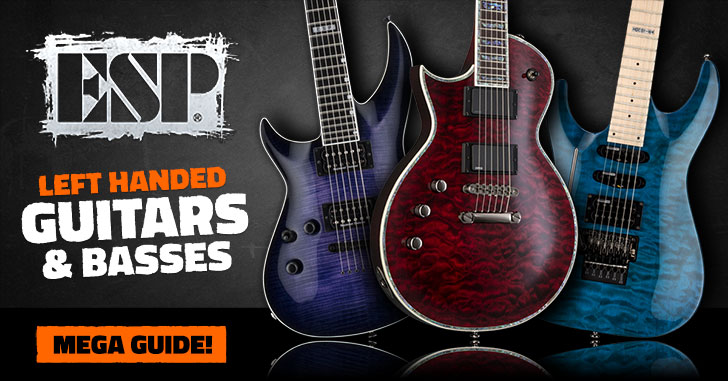 Left Handed ESP Guitars