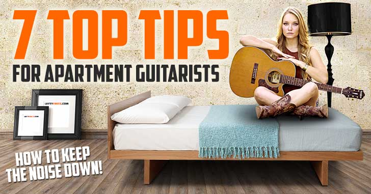 Tips for Apartment Guitarists
