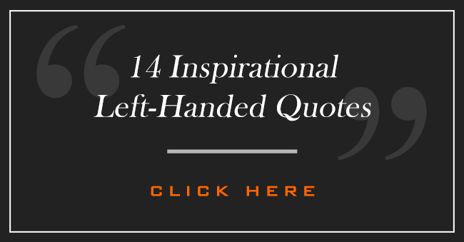 Quotes About Left Handers