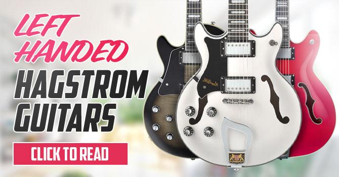 Left Handed Hagstrom Guitars