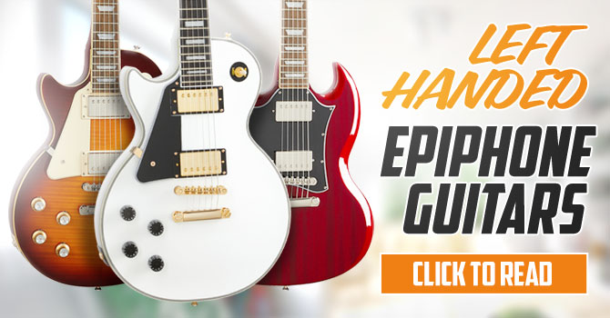 Left Handed Epiphone Guitars