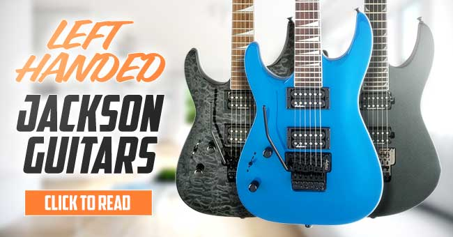 Left Handed Jackson Guitars