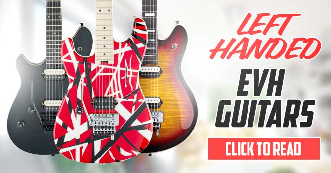EVH Left Handed Guitars