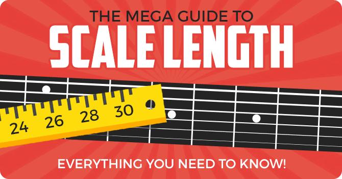 Guitar Scale Length Explained