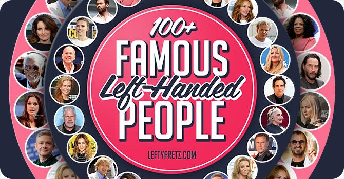 Left Handed Celebrities