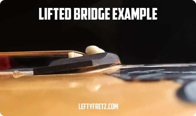 Acoustic Guitar Bridge Lifting