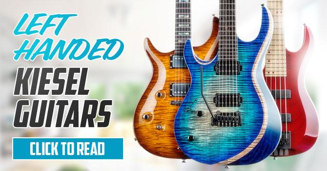 Left Handed Kiesel Guitars